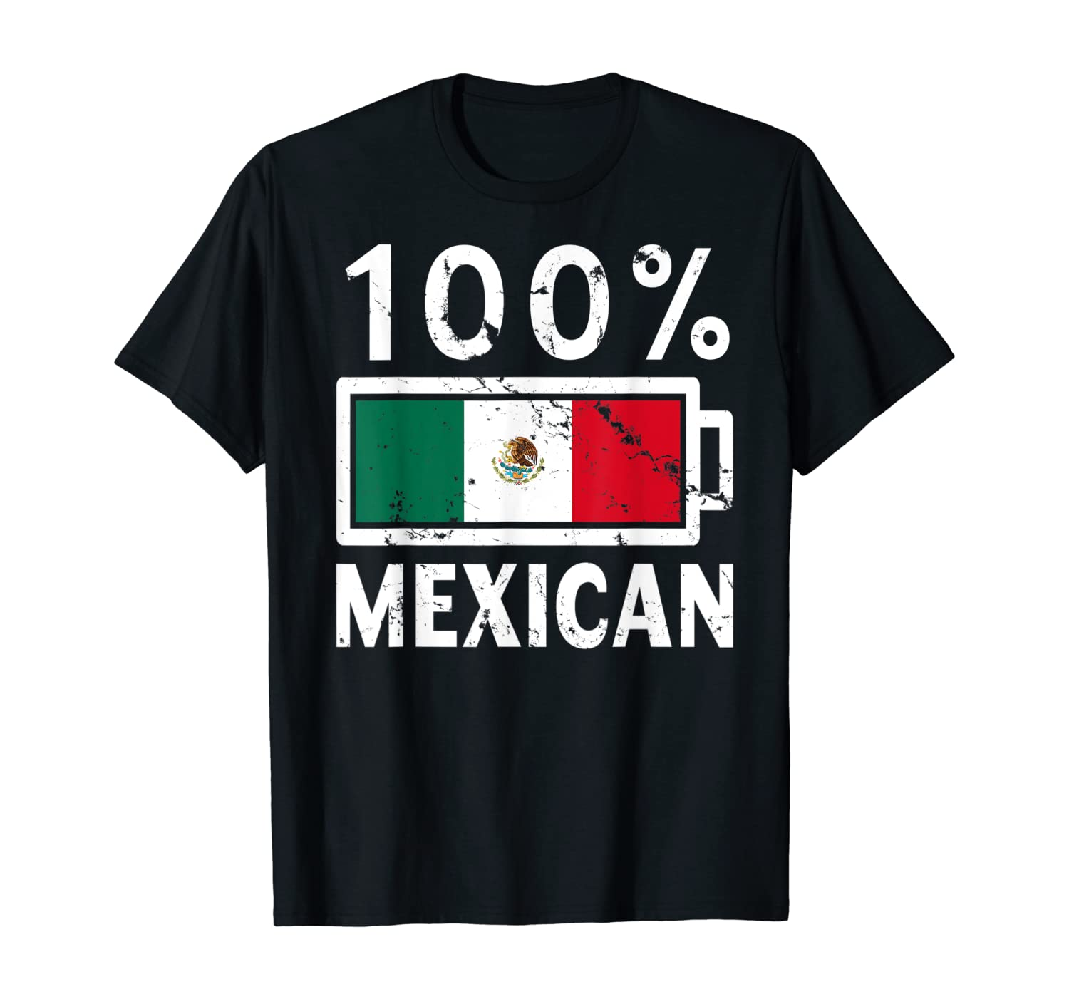 Mexico Flag | 100% Mexican Battery Power Tee T-Shirt