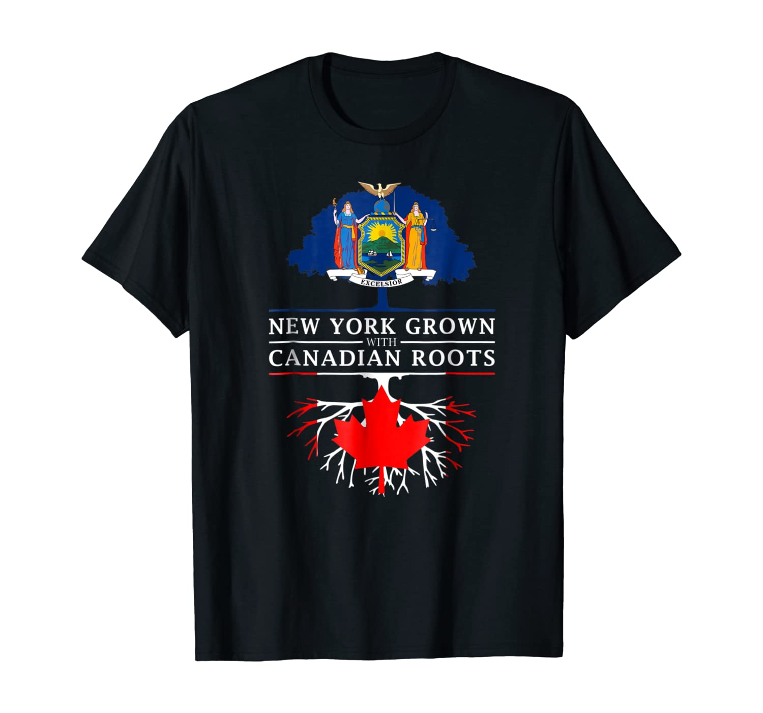New York Grown with Canadian Roots - Canada T-Shirt
