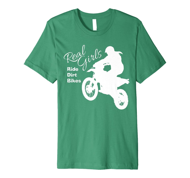Real Girls Ride Dirt Bikes Shirt | Funny Motocross Gift