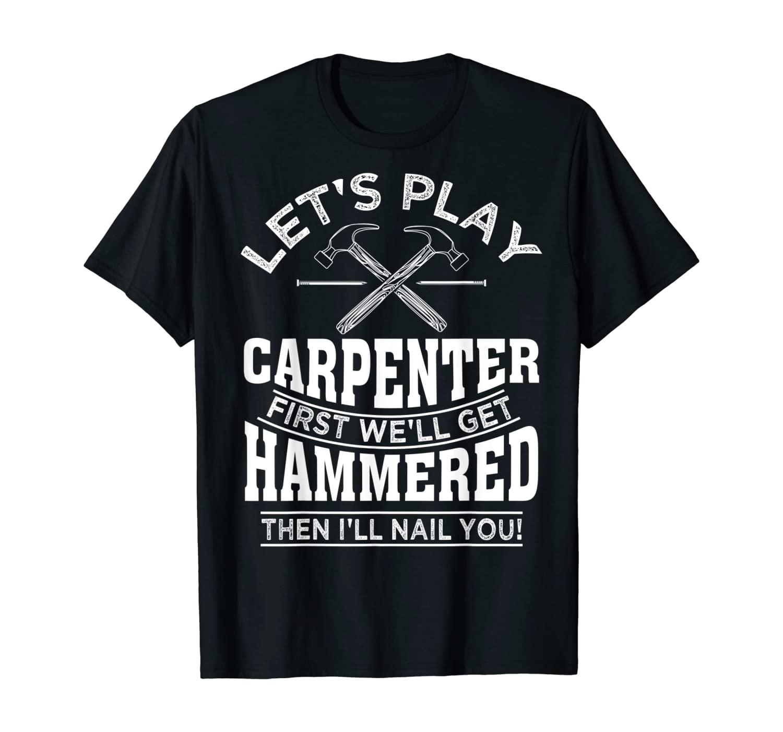 Funny Woodworking Gift For Carpenter Worker Men Wood Carver T-Shirt
