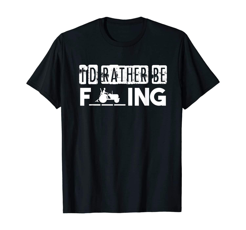 I'd Rather Be Farming Farmer Gift Idea Tractor T-Shirt