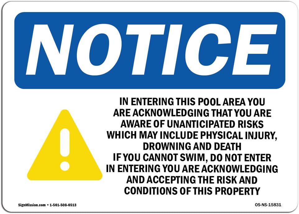 OSHA Notice Signs - Notice in Entering This Pool Sign with Symbol   Extremely Durable Made in The USA Signs or Heavy Duty Vinyl Label   Protect Your Construction Site, Warehouse & Business