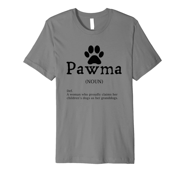 Pawma Definition - Funny Grandma of Dogs or Granddogs Premium T-Shirt