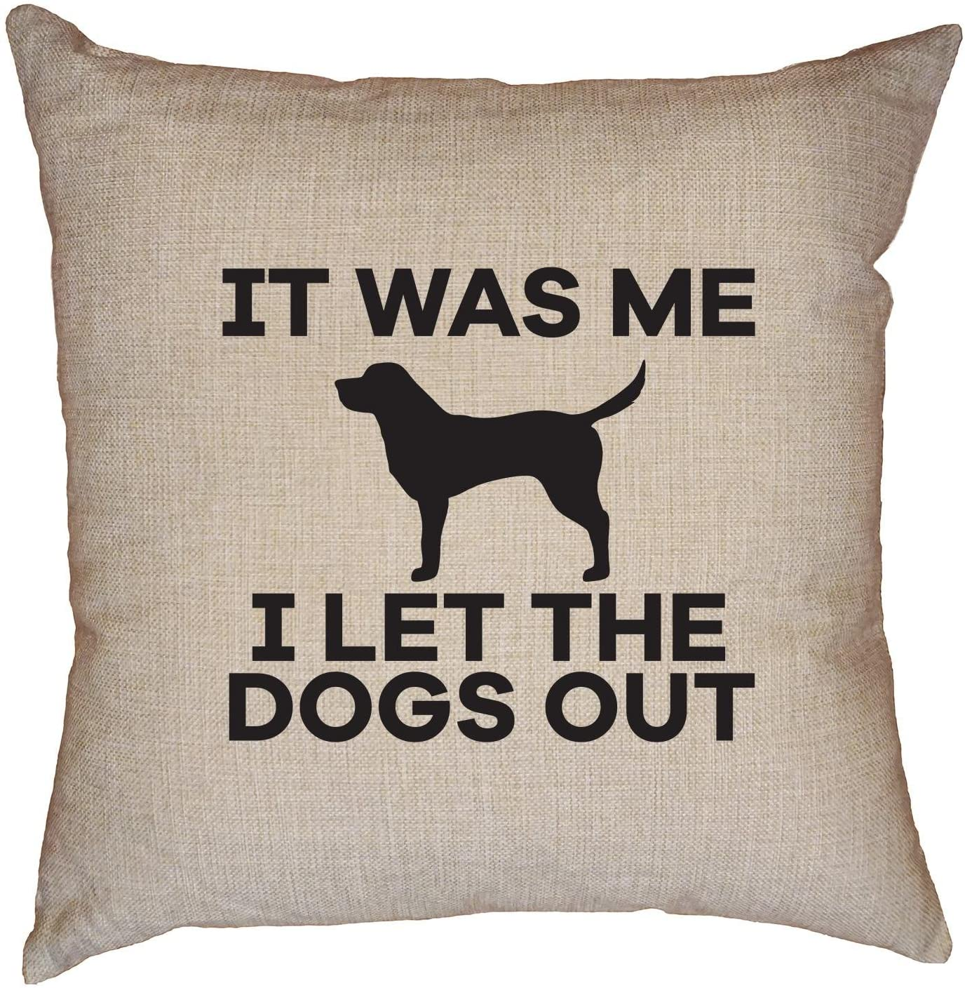 Hollywood Thread Hilarious It was Me - I Let The Dogs Out Pet Lover Decorative Linen Throw Cushion Pillow Case with Insert