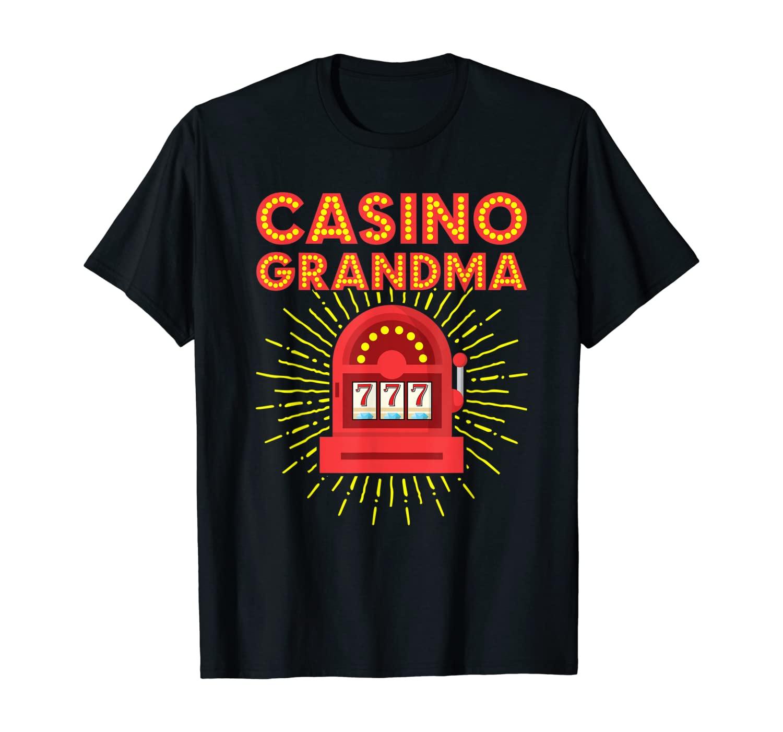 Casino Grandma - Gambling Grandma T-Shirt