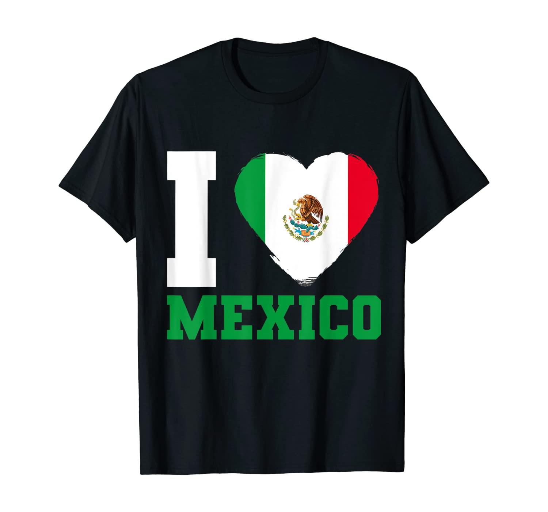 Mexican Flag I Love Mexico T-Shirt