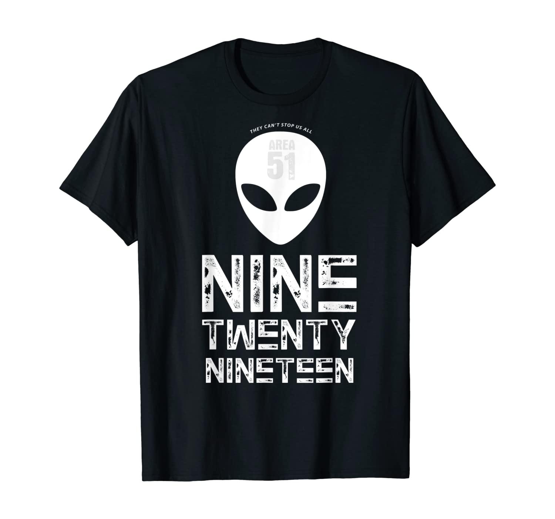 Nine Twenty Nineteen 9.20.19 - Storm Area 51 - They Can't T-Shirt