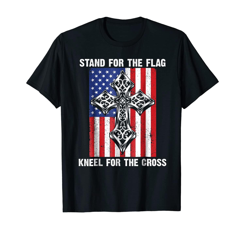 Stand For The Flag Kneel For Cross Christian American Shirt