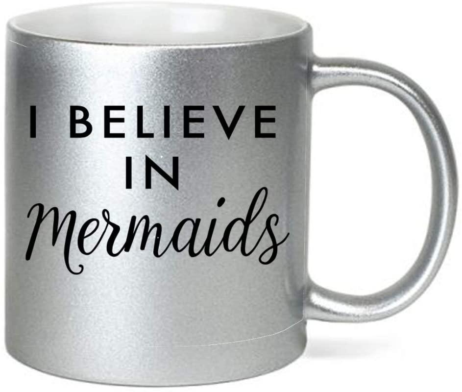 I Believe in Mermaids Black Type 11 ounce Silver Ceramic Coffee Mug Tea Cup by Moonlight Printing