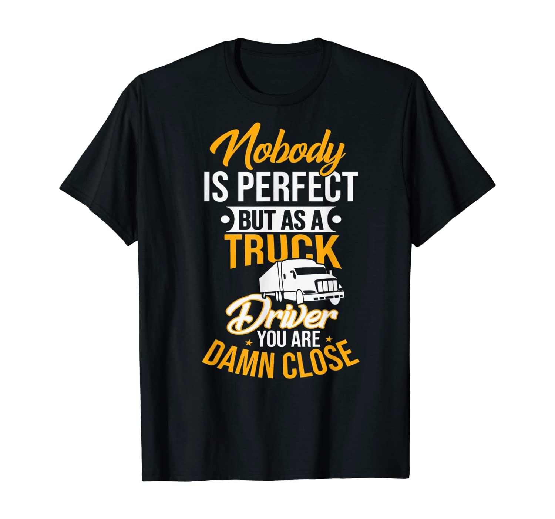 Truck Driver trucker T-Shirt