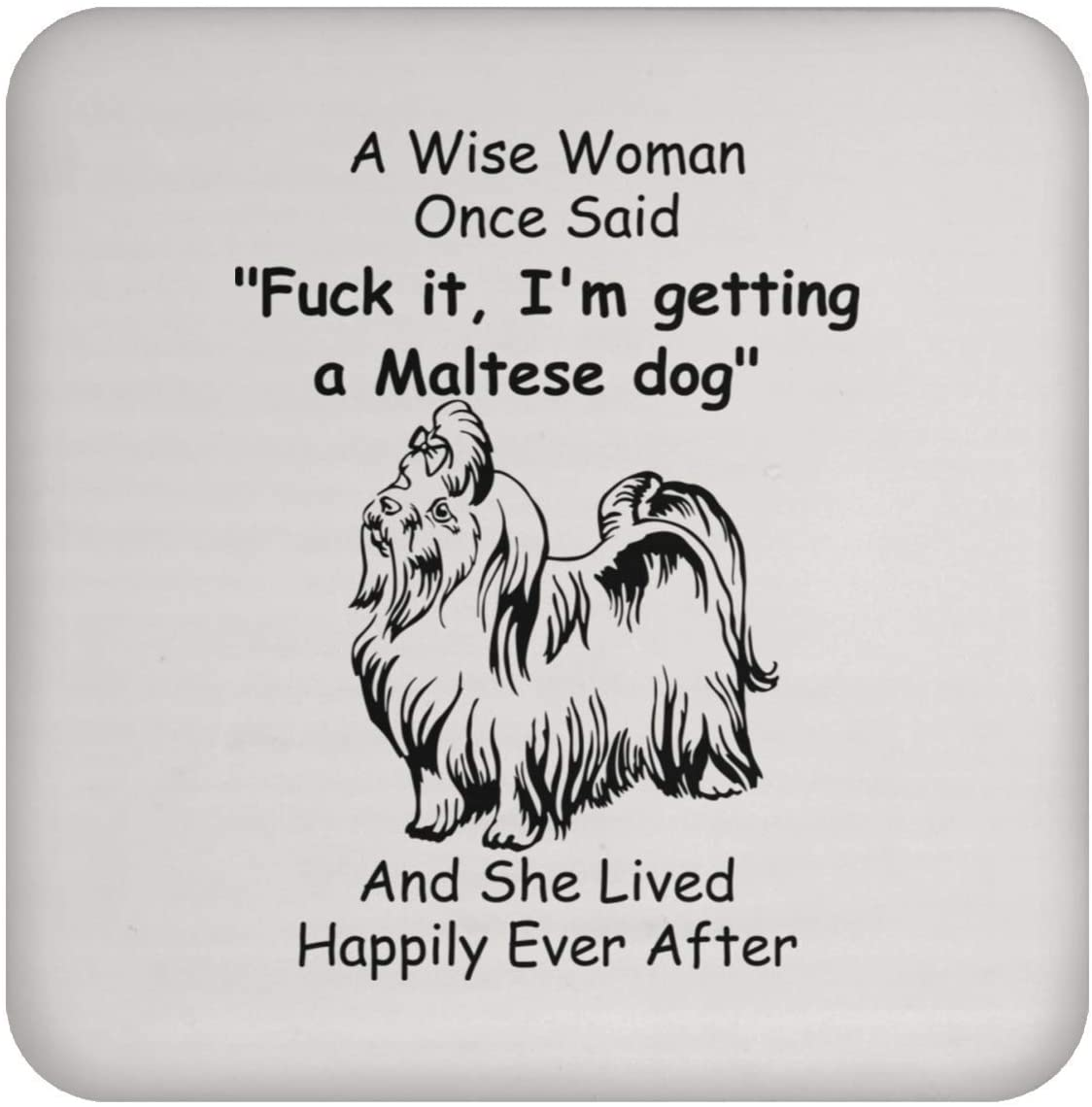 Funny Saying Maltese Dog Gifts for Women Coaster