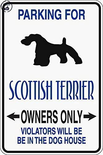 Parking for Scottish Terrier Owners Only 8