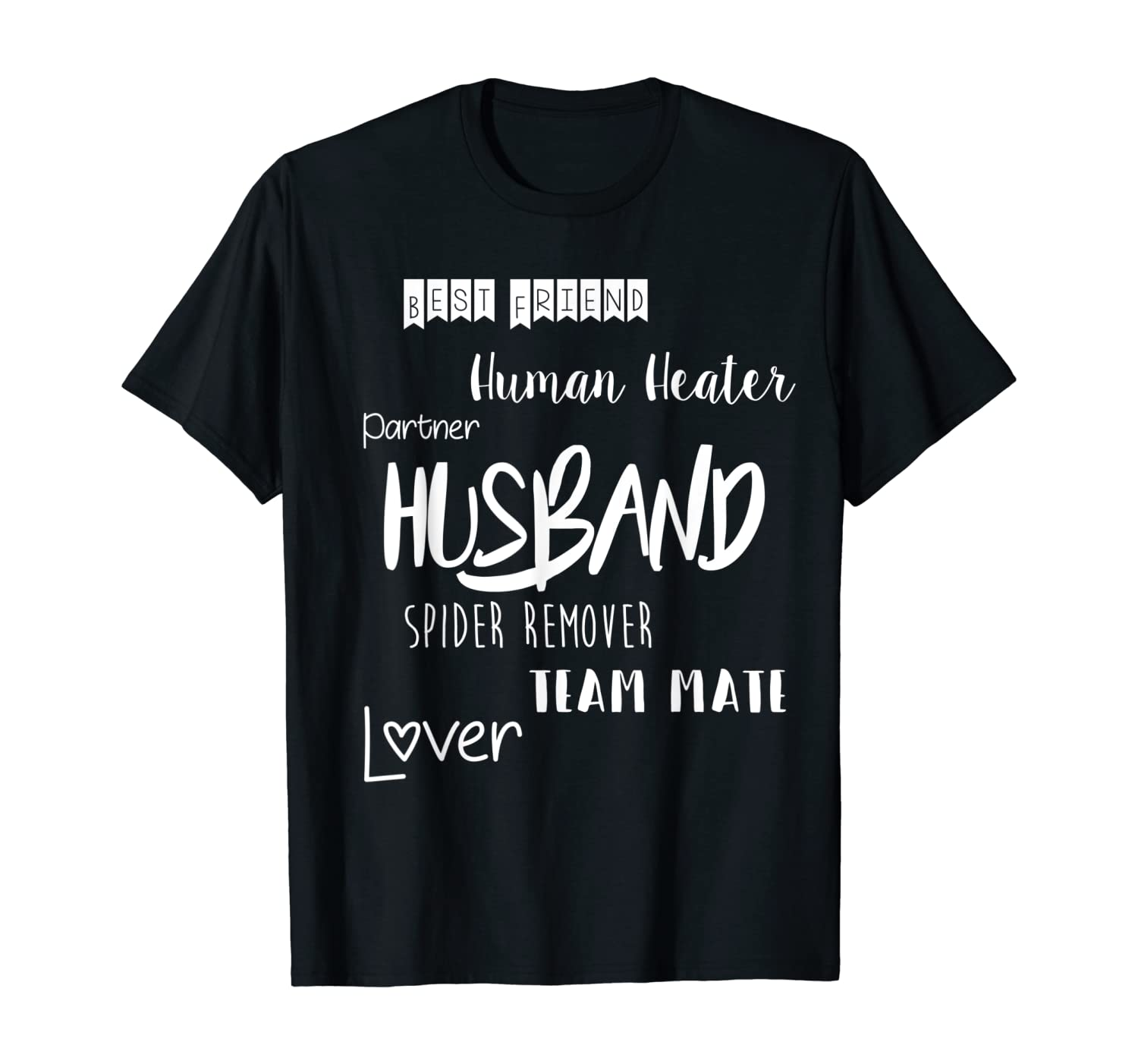 Funny Husband Hubby Gift Shirt With Saying Best Friend Lover T-Shirt