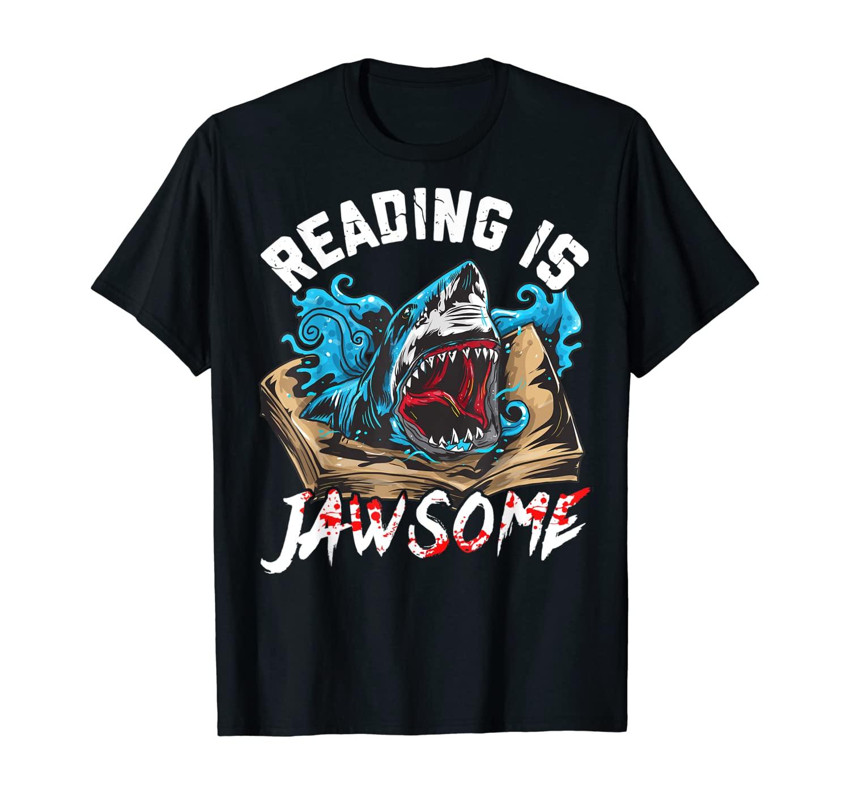 Book Lover Reading is Jawsome Teacher Student Reading Shark T-Shirt