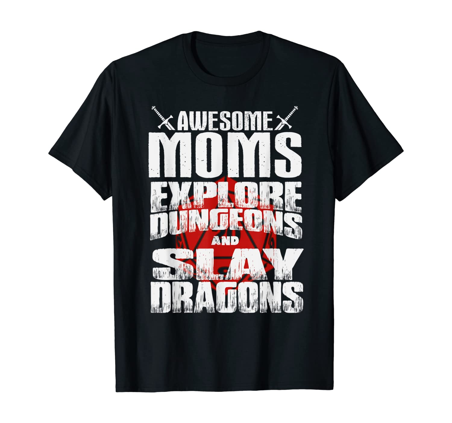 Womens Awesome Moms Explore Dungeons and Slay Dragons T-Shirt