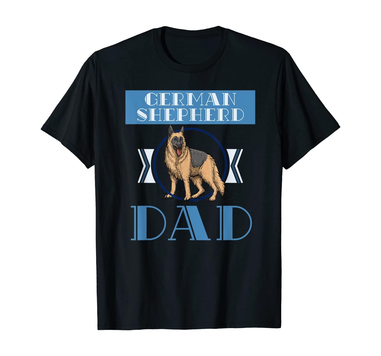 German Shepherd Fathers Day German Shepherd T-Shirt