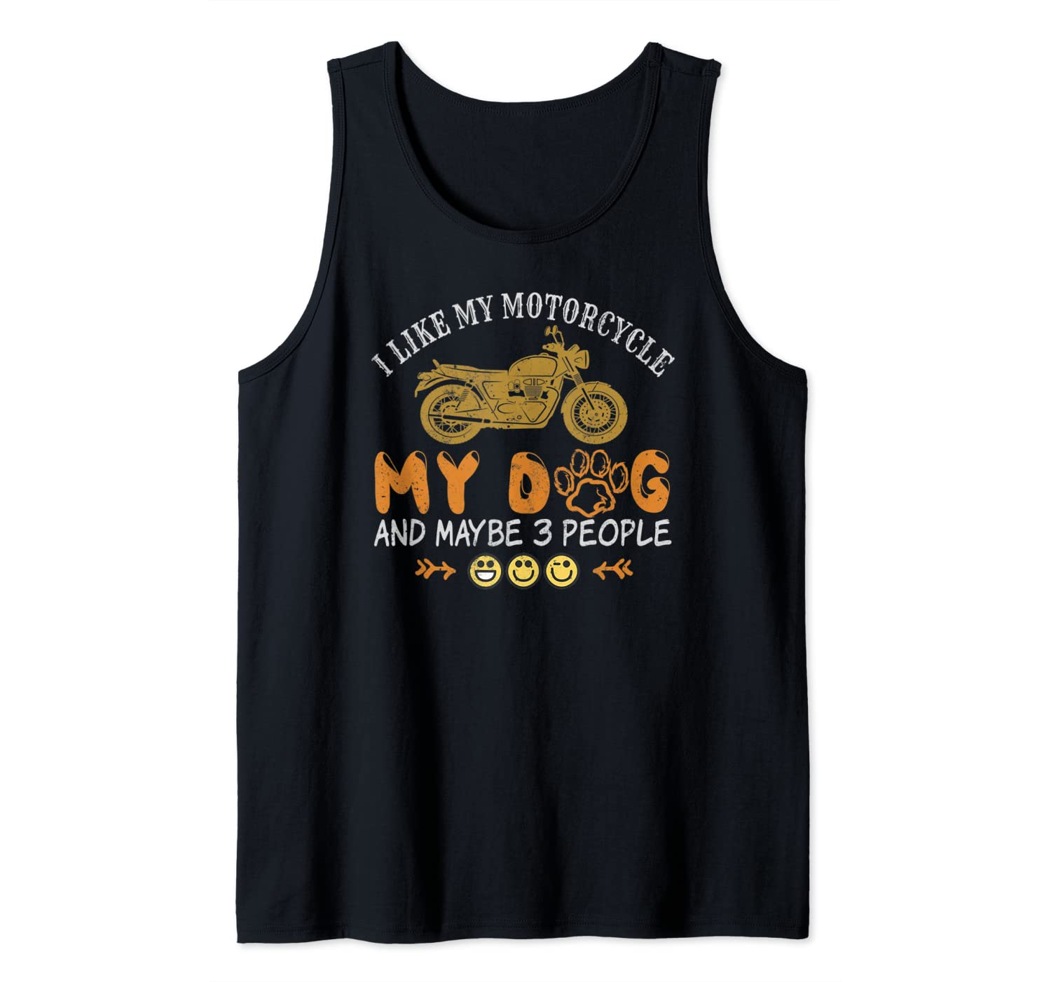 Mens I Like Motorcycle Dog And Maybe Three People Cool Funny Gift Tank Top