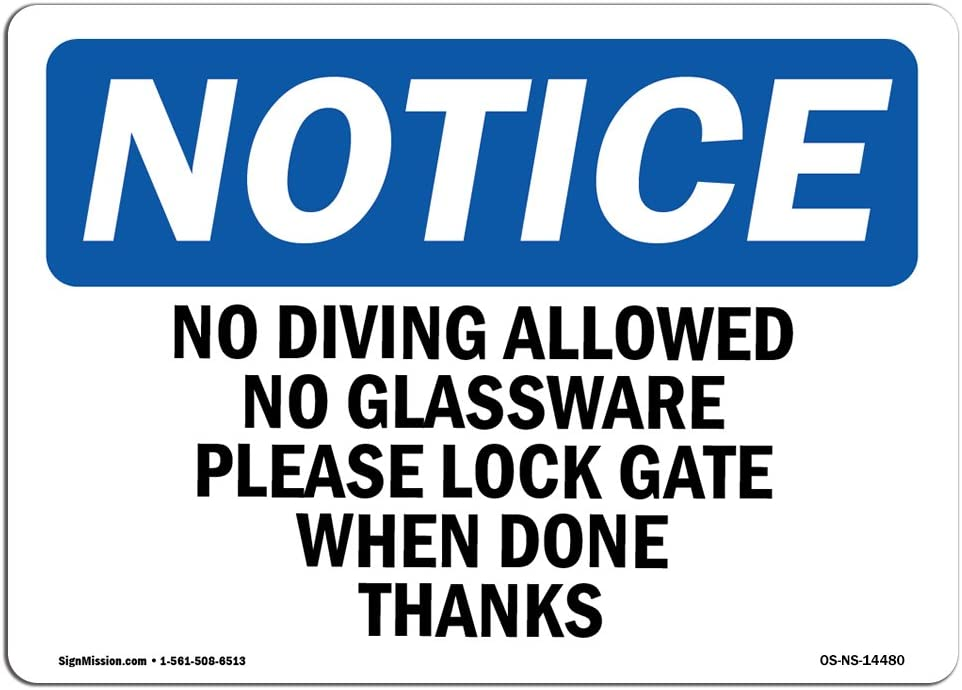 OSHA Notice Signs - No Diving Allowed No Glassware Please Lock Sign | Extremely Durable Made in The USA Signs or Heavy Duty Vinyl Label | Protect Your Warehouse & Business