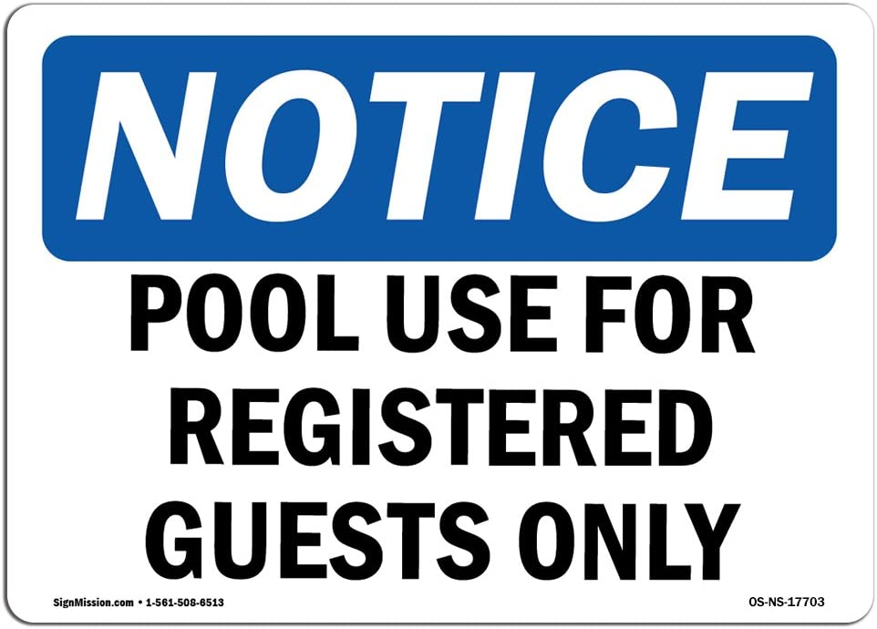 OSHA Notice Signs - Pool Use for Registered Guests Only Sign | Extremely Durable Made in The USA Signs or Heavy Duty Vinyl Label | Protect Your Construction Site, Warehouse & Business