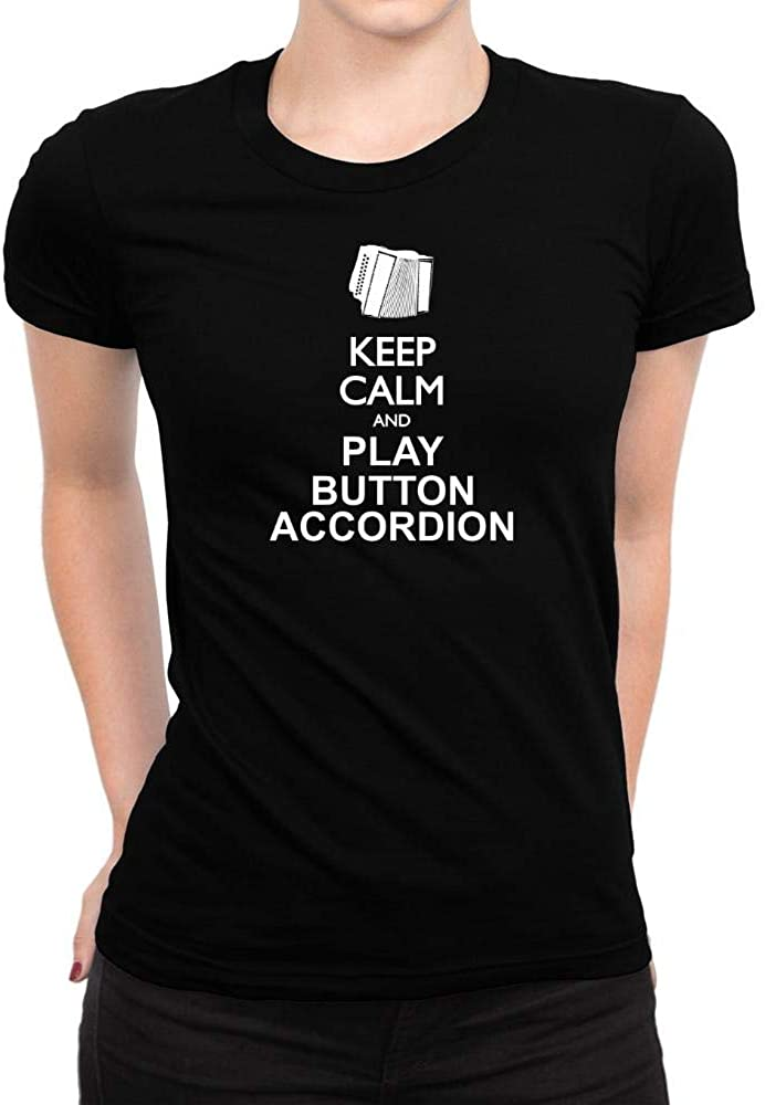 Idakoos Keep Calm and Play Button Accordion - Silhouette Women T-Shirt