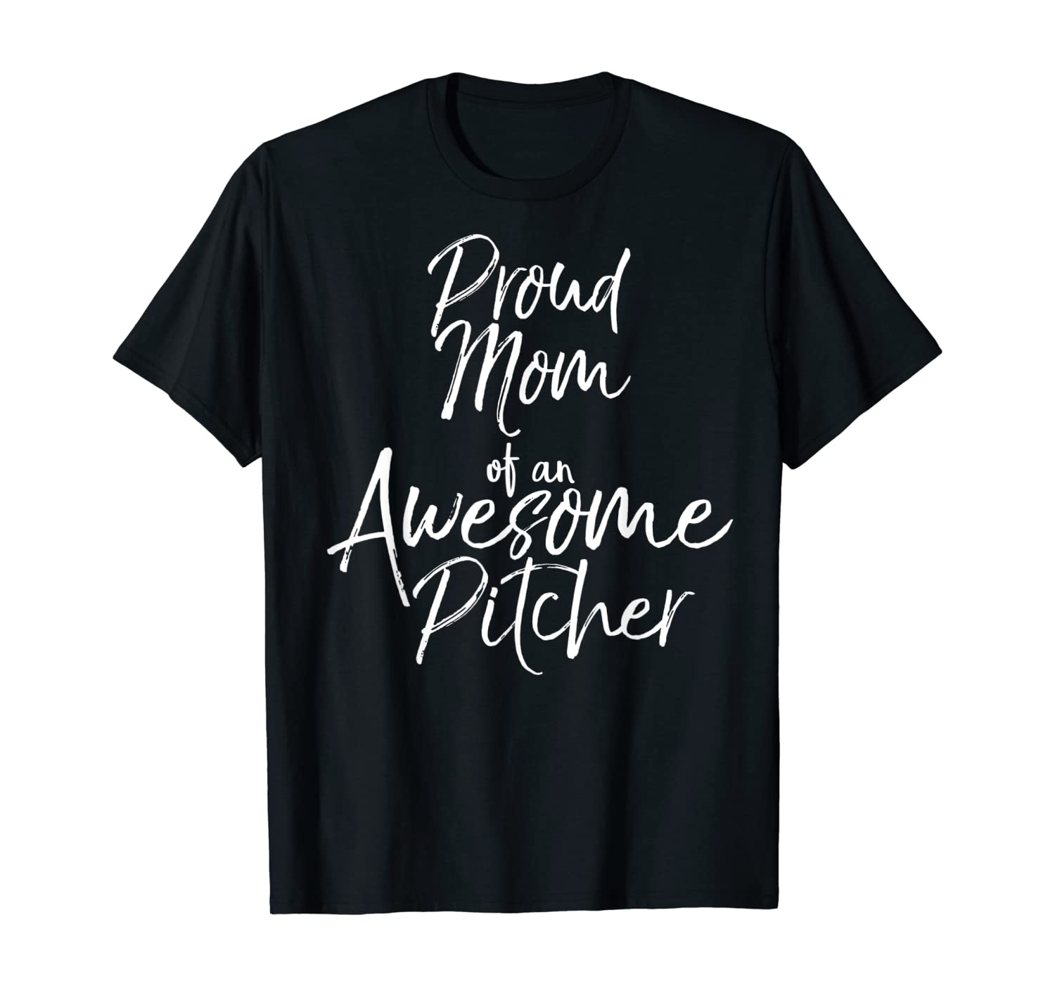 Mother's Day Gift Women's Proud Mom of an Awesome Pitcher T-Shirt