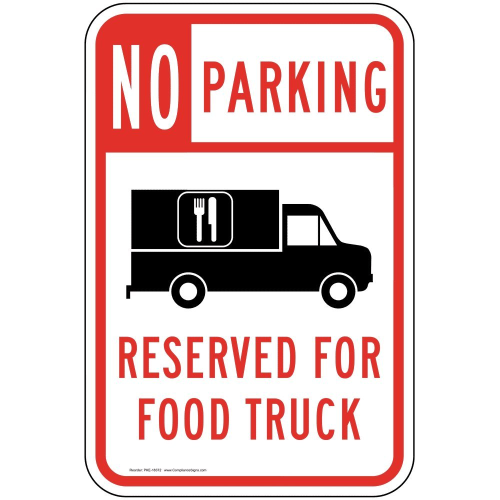 No Parking Reserved for Food Truck Sign, White Reflective, 18x12 in. with Center Holes on 80 mil Aluminum for Parking Control by ComplianceSigns