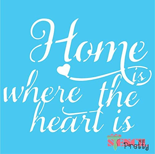 Stencil - Rustic Home is Where The Heart is DIY Sign Best Vinyl Large Stencils for Painting on Wood, Canvas, Wall, etc.-XL (23