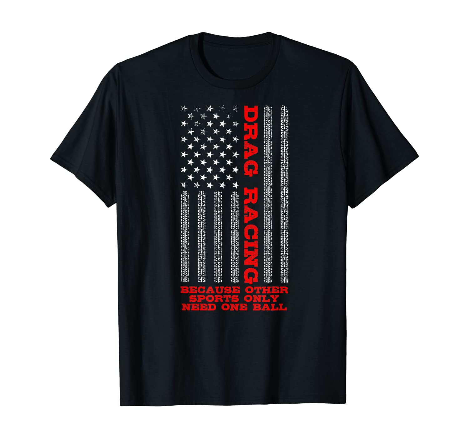 American Flag Drag Racing Apparel Other Sports One Ball T-Shirt