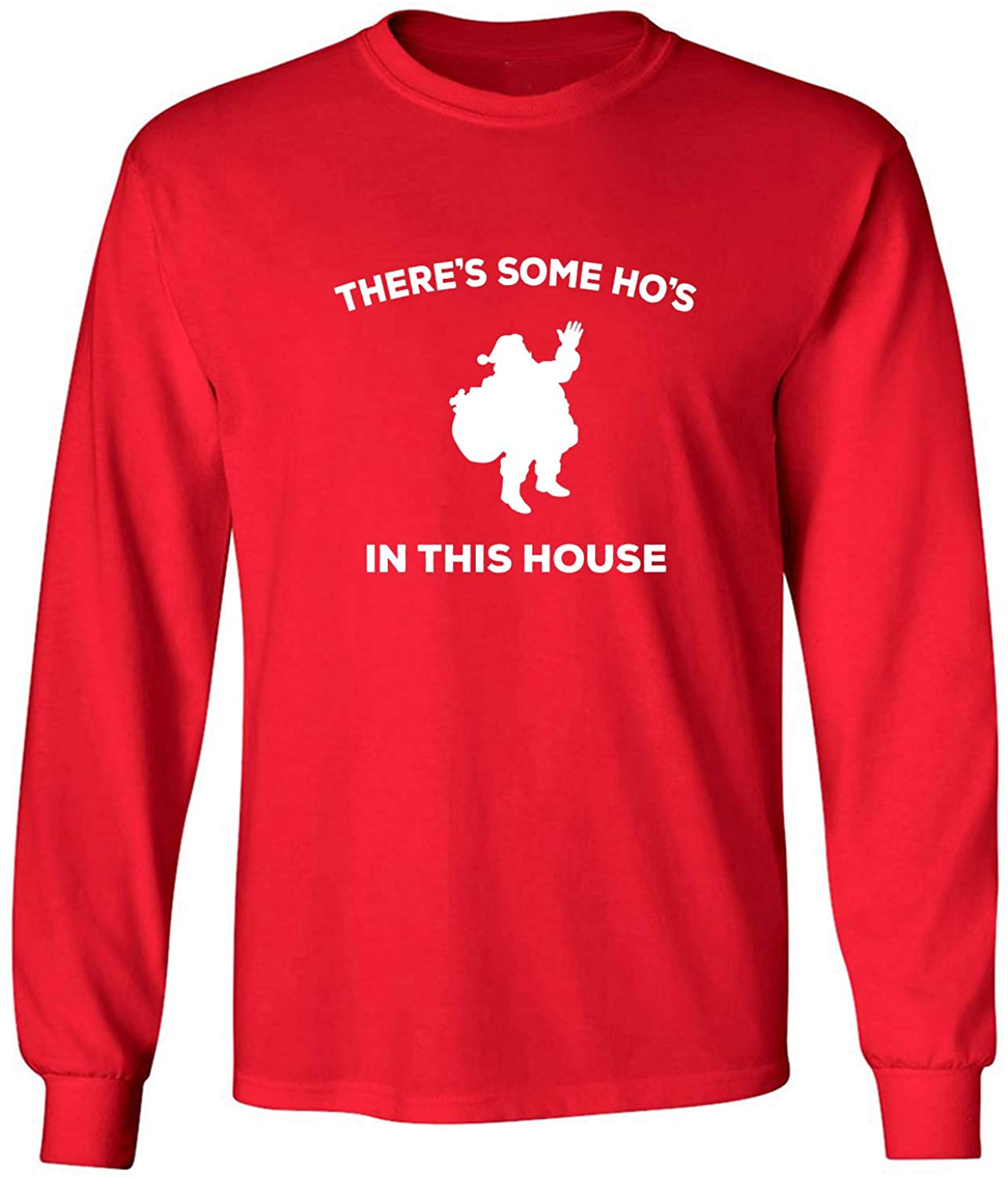 Theres Some Hos in This House Adult Long Sleeve T-Shirt in Red - X-Large
