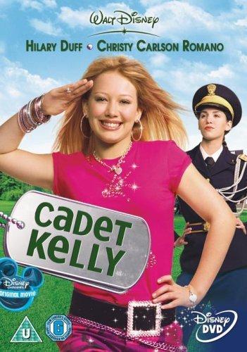 Cadet Kelly [DVD] by Hilary Duff