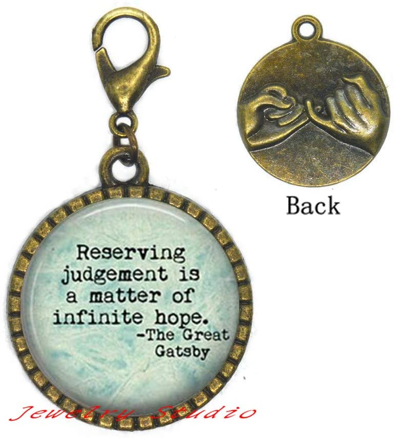 Reserving Judgement is a Matter of Infinite Hope Zipper Pull Great Book Zipper Pull Party Quote Zipper Pull, Christmas Gift-HZ0218