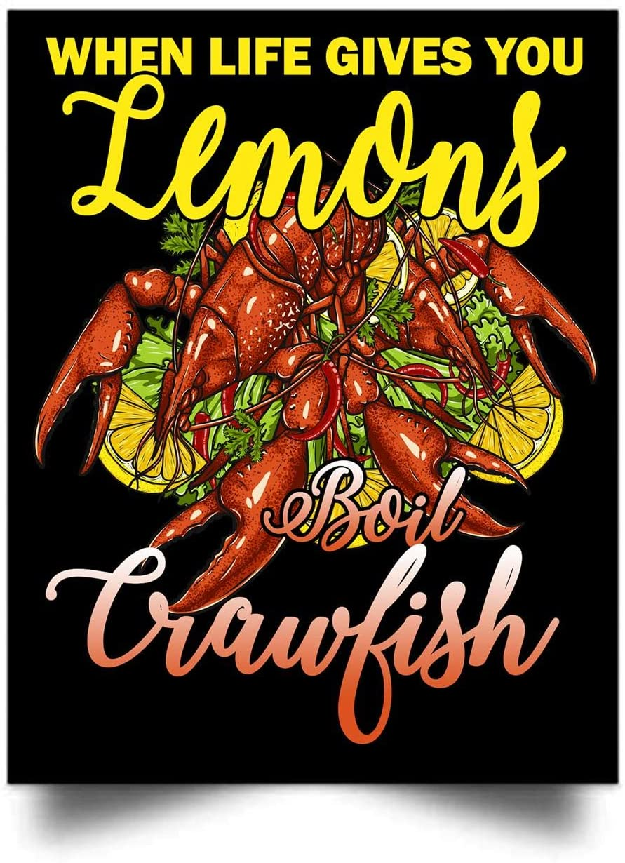 PLGOOD STRAWS When Life Gives You Lemon Boil Crawfish Wall Art Print Poster Home Decor (17x22)