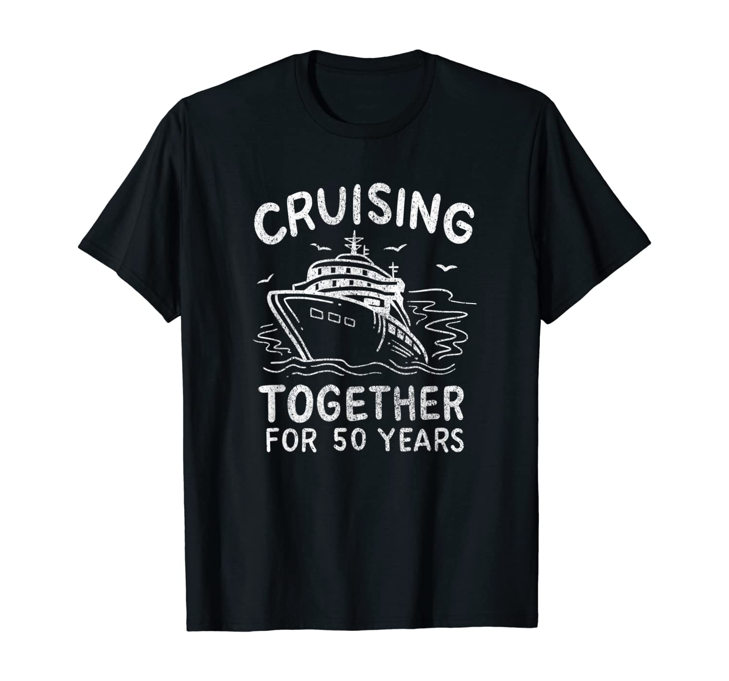 Cruising Together For 50 Years 50th Wedding Anniversary Gift T-Shirt