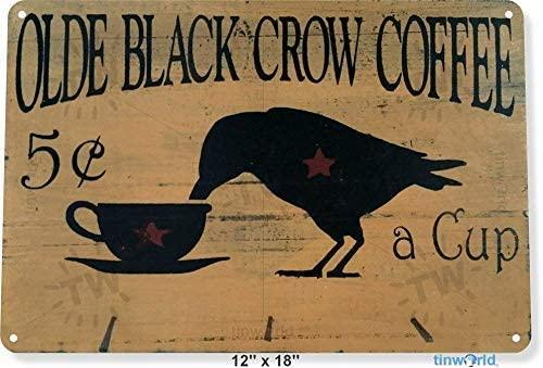 Metal Sign Decor Tin Sign Olde Black Crow Coffee Store Farm Shop Cottage Farm Vintage Art Deco 12x8 Inch