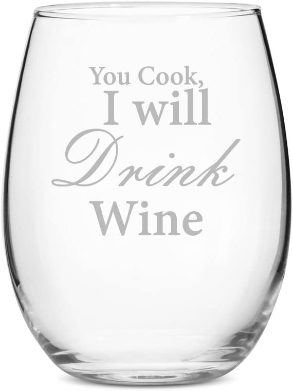 You Cook I Will Drink Wine Stemless 21 oz Wine Glass - Set of 4