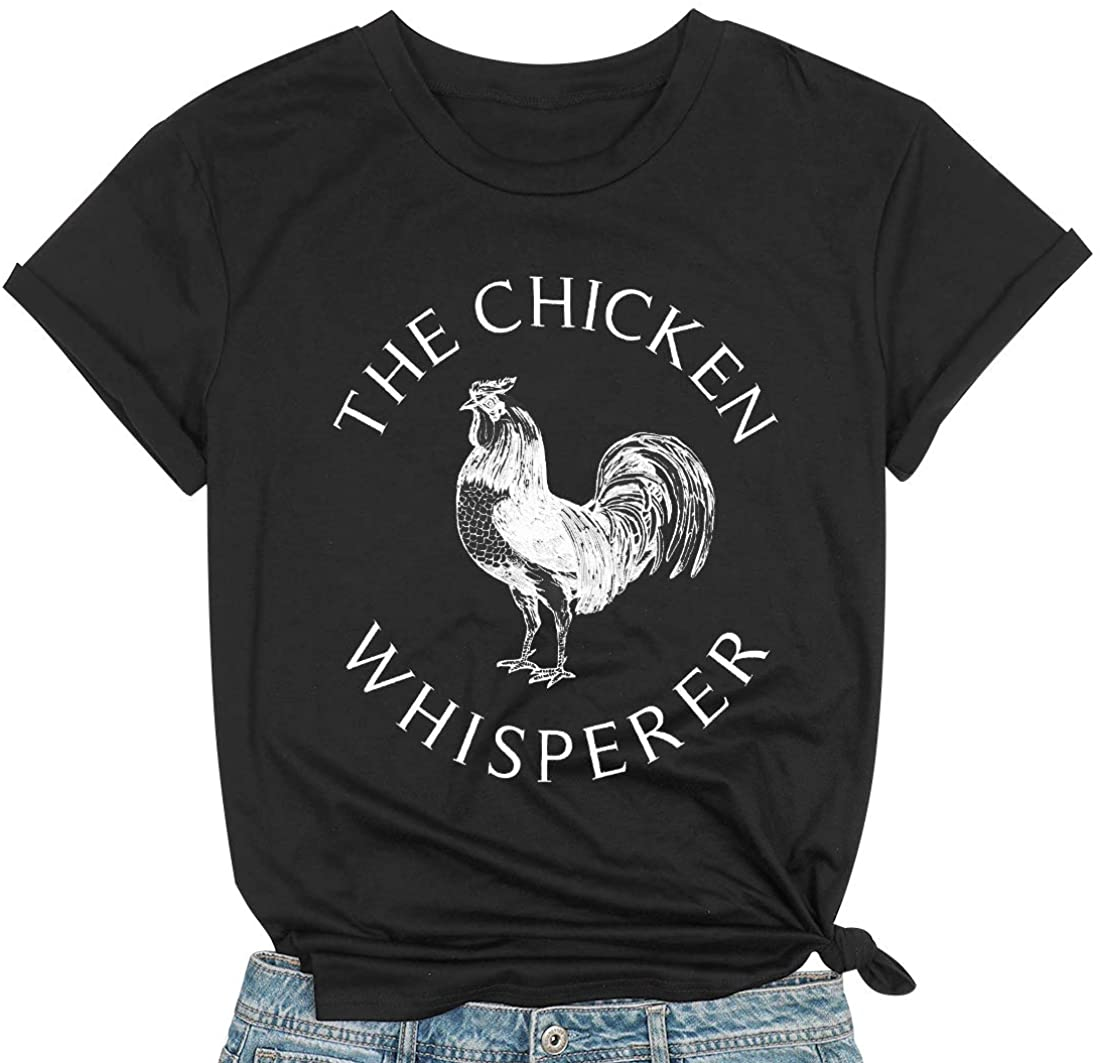 ASTANFY The Chicken Whisperer T-Shirt Funny Graphic Blouse Chicken Lover Farm Gift Shirt Casual Short Sleeve Buffs Tee